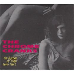 CHROME CRANKS - The Murder Of Time (1993-1996) LP