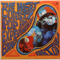 WEST COAST POP ART EXPERIMENTAL BAND – Part One LP