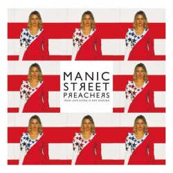 """MANIC STREET PREACHERS - Your Love Alone Is Not Enough 12"""""""