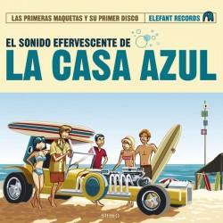 LA CASA AZUL – El Sonido Efervescente De La Casa Azul (Las Primeras Maquetas, Su Primer Disco Y Grabaciones En Directo) CD