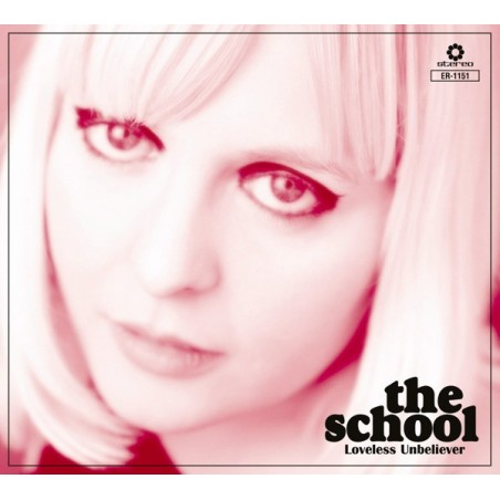 THE SCHOOL - Loveless Unbeliever CD