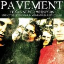 PAVEMENT - Texas Never Whispers, Live At Uptown Bar In Minneapolis - June 11, 1992 LP