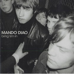MANDO DIAO - Bring 'Em In LP
