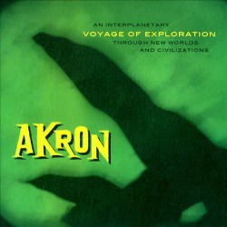 AKRON - Voyage Of Exploration LP+CD