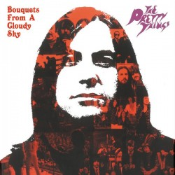 PRETTY THINGS - Bouquets From A Cloudy Sky LP