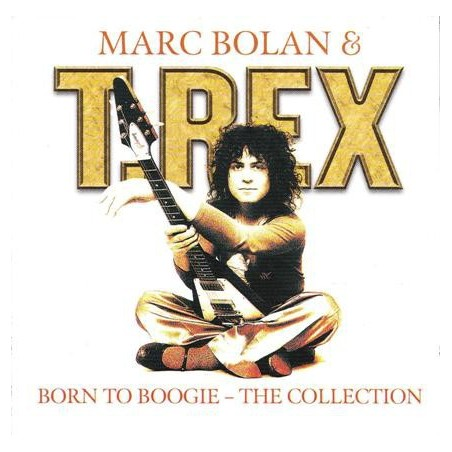 MARC BOLAN & T. REX - Born To Boogie - The Collection CD