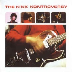 KINKS - Kink Kontroversy CD