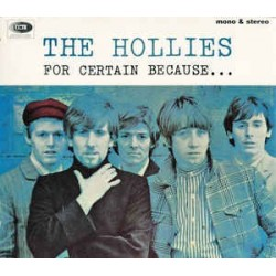 HOLLIES - For Certain Because CD