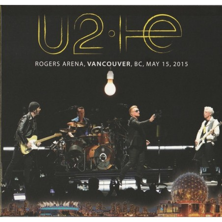 U2 - Rogers Arena, Vancouver, Bc, May 15, 2015 CD