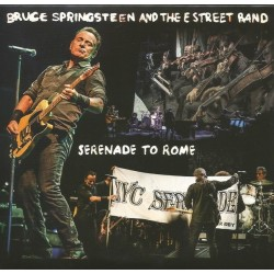 BRUCE SPRINGSTEEN & THE E ST. BAND - Serenade To Rome CD
