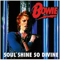 DAVID BOWIE - Soul Shine So Divine CD
