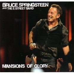 BRUCE SPRINGSTEEN & THE E ST. BAND - Mansions Of Glory CD