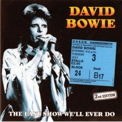 DAVID BOWIE - The Last Show We'll Ever Do CD
