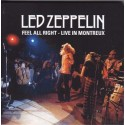 LED ZEPPELIN - Feel All Right - Live In Montreux CD