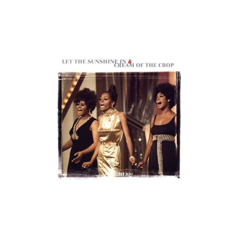 DIANA ROSS & THE SUPREMES - Let The Sunshine In / Cream Of The Crop CD