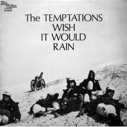 TEMPTATIONS - Wish It Would Rain LP
