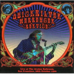 QUICKSILVER MESSENGER SERVICE - Live At The Avalon Ballroom, San Francisco, 28th October 1966 CD