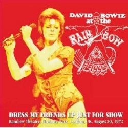 DAVID BOWIE - Dress My Friends Up Just For Show CD