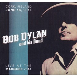 BOB DYLAN - Live At The Marquee 2014  CD