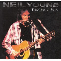 NEIL YOUNG - Brother Ben CD
