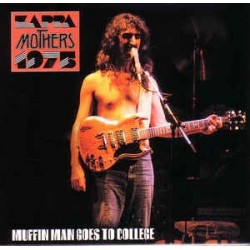 FRANK ZAPPA - Muffin Man Goes To College CD