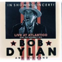 BOB DYLAN & HIS BAND - Live At Atlantico  CD