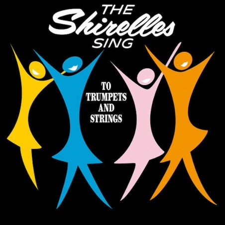 THE SHIRELLES - Sing To Trumpets And Strings LP