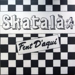 SKATALA - Fent D'Aquí LP