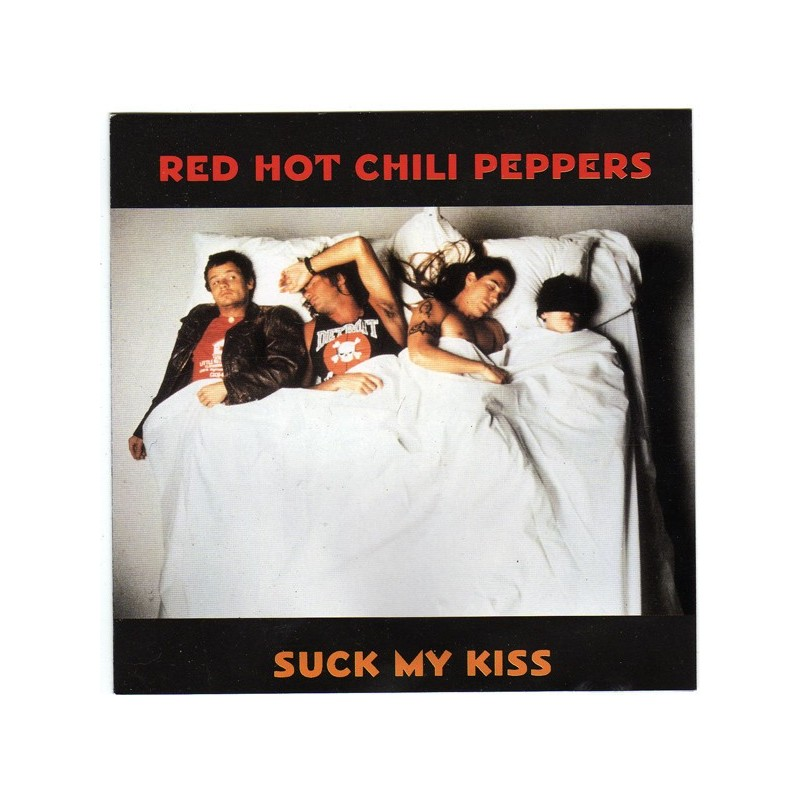 Redhot chili peppers suck my kiss
