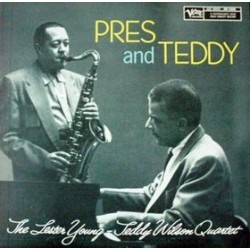 LESTER YOUNG-TEDDY WILSON QUARTET - Pres & Teddy LP