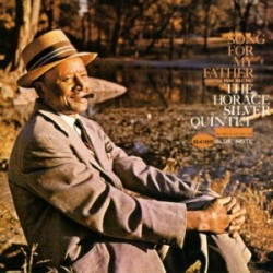 HORACE SILVER QUINTET - Song For My Father LP