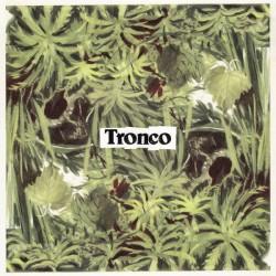 """TRONCO - Abducida Por Formar Una Pareja LP 10"""""""