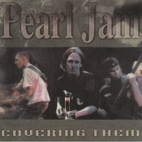 PEARL JAM - Covering Them CD