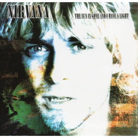 NIRVANA – The Sun Is Gone And I Have A Light CD