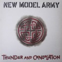 NEW MODEL ARMY - Thunder And Consolation LP