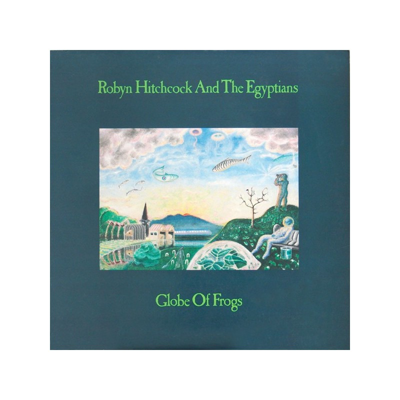 ROBYN HITCHCOCK & THE EGYPTIANS - Globe Of Frogs LP