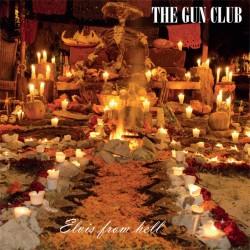 GUN CLUB - Elvis From Hell LP