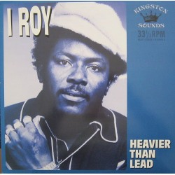 I-ROY - Heavier Than Lead LP