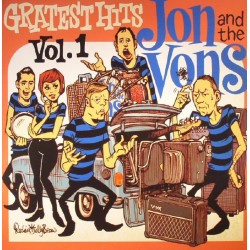 JON AND THE VONS - Greatest Hits Vol.1 LP