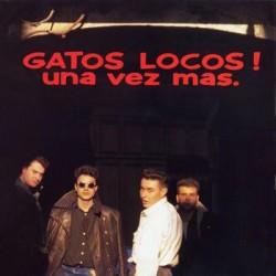 GATOS LOCOS - Una Vez Más LP