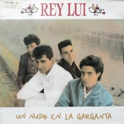 REY LUI - Un Nudo En La Garganta LP