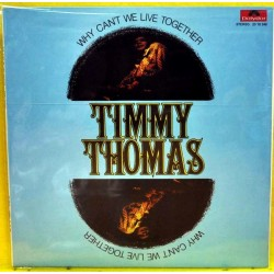 TIMMY THOMAS - Why Can't We Live Together LP