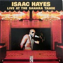 ISAAC HAYES - Live At The Sahara Tahoe LP