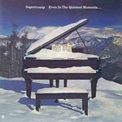 SUPERTRAMP - Even In The Quietest Moments LP