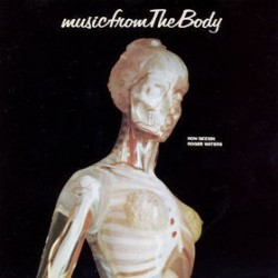 RON GEESIN & ROGER WATERS - Music From The Body LP