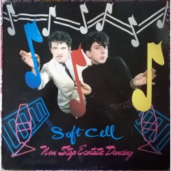 SOFT CELL - Non-Stop Ecstatic Dancing LP