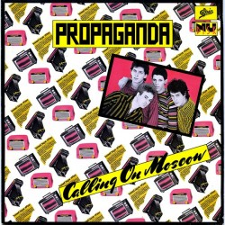 PROPAGANDA - Calling On Moscow LP