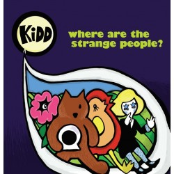 KIDD - Where Are The Strange People? LP