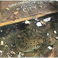 BARRABAS - Heart Of The City LP