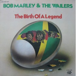 BOB MARLEY & THE WAILERS - The Birth Of A Legend LP